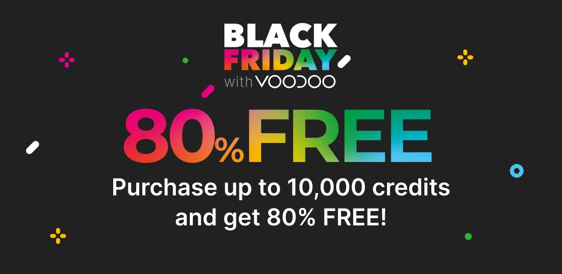 VOODOO's Black Friday Bonanza!