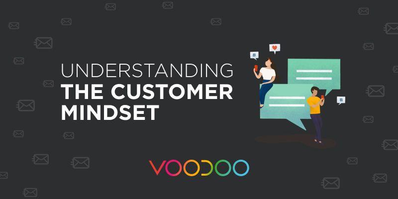 Understanding the Customer Mindset