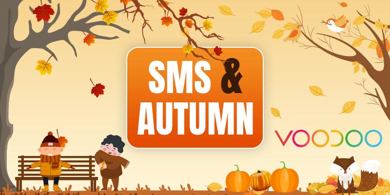 SMS & Autumn