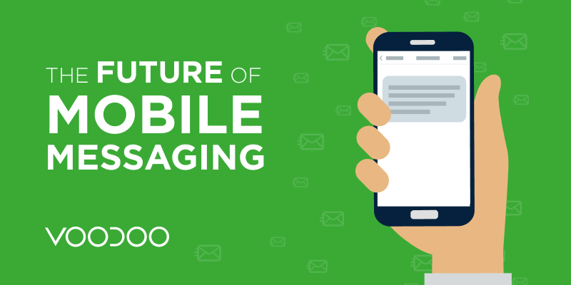The Future of Mobile Messaging: 2
