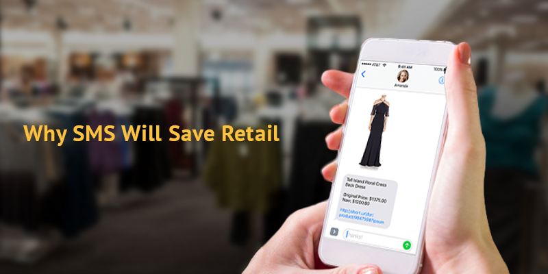 Why SMS Will Save Retail